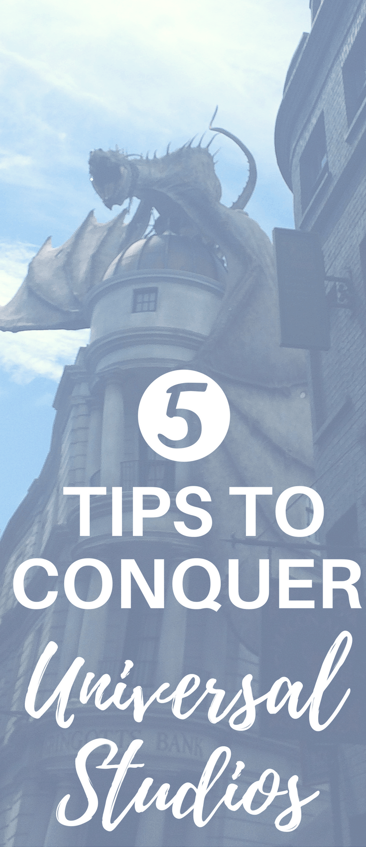 5 Tips to Conquer Universal Studios on your next visit. This travel guides gives you the 5 tips to make your day at Universal Studios the best vacation you've had yet.