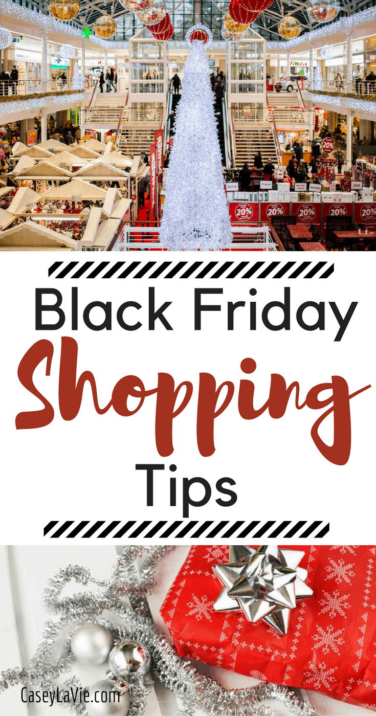 These 10 Black Friday Shopping Tips will save you money, sanity and time.