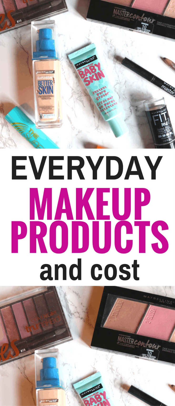 These everyday makeup products are affordable and easy to use. Plus they're perfect for teens. Keep reading to see the total and daily cost of these go-to drugstore beauty and makeup products.