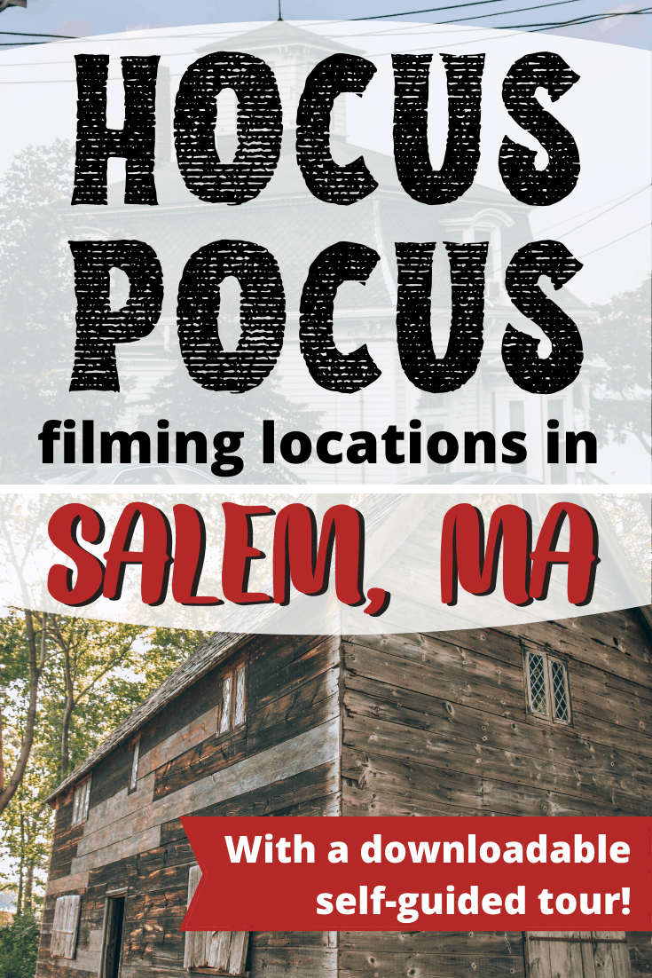 Hocus Pocus Filming Locations in Salem Massachusetts with a Self-Guided Tour Downloadable Guide