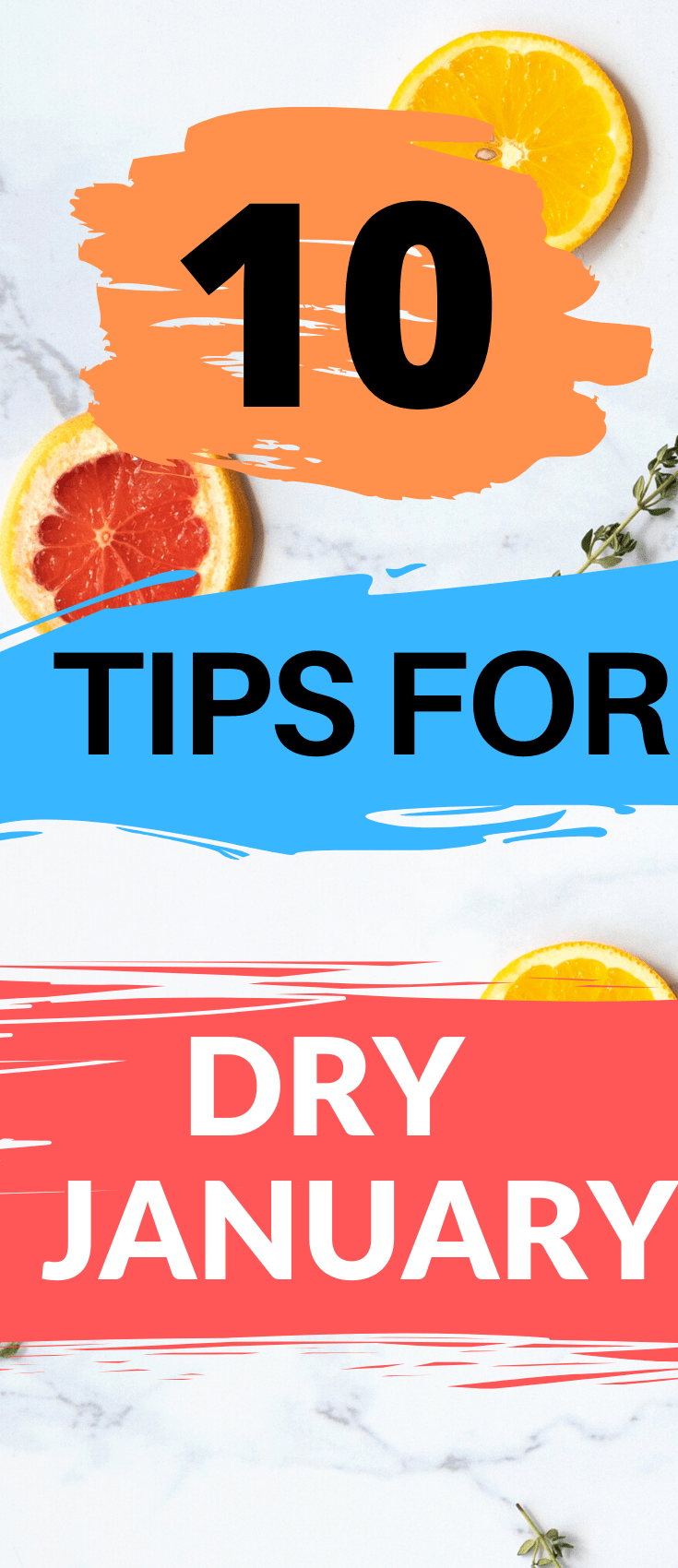 "Are you considering giving up alcohol temporarily? A ""Dry January"" might be just what you need. Cut back on alcohol, live healthier and find balance in your relationship with alcohol. Keep reading for ten Dry January tips!"